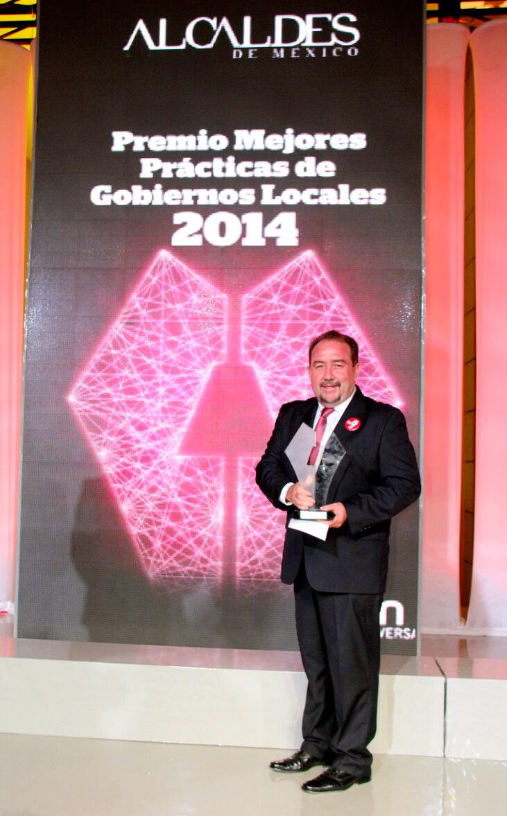 Recibe Antonio Agúndez Premio Nacional a las Mejores Prácticas de Gobiernos Locales 2014