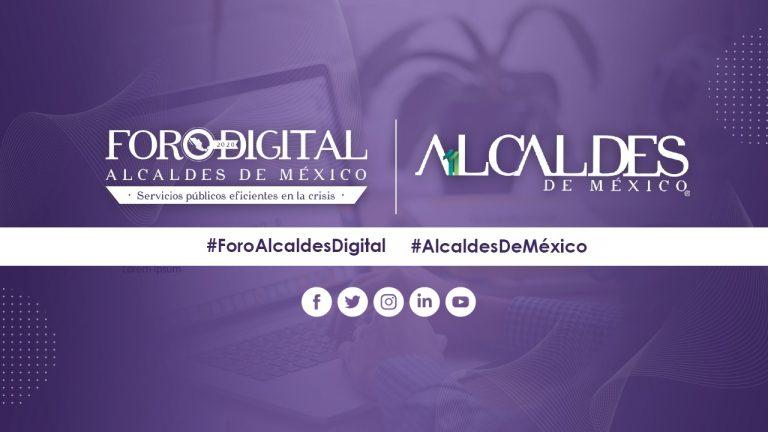 Foro Digital Alcaldes de México 2020